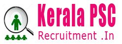 Kerala PSC Recruitment 2018