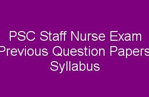 Staff Nurse Exam Previous Question Papers, Hall ticket, Staff Nurse Syllabua