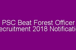 PSC Beat Forest Officer Recruitment 2018