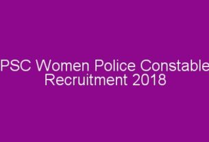 PSC Civil Police Officer (Woman Police Constable) Recruitment Notification 2018