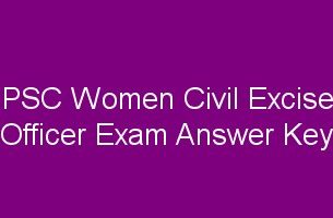 PSC Women Civil Excise Officer Answer Key