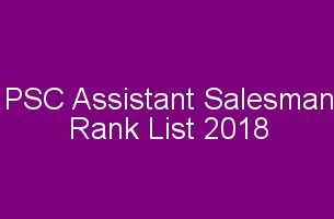 PSC Assistant Salesman rank List 2018