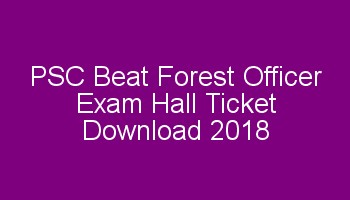 Kerala PSC Beat Forest Officer Exam Hall Ticket Download