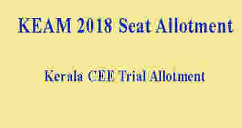 Keam trial allotment result 2018