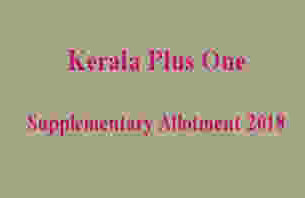 Plus One Supplementary Allotment Result 2018
