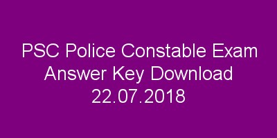 PSC Civil Police Officer Exam Answer Key 22.07.2018