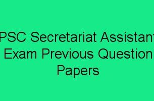 PSC Secretariat Assistant Exam Previous Question Papers