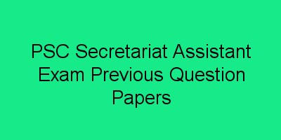 PSC Secretariat Assistant Exam Previous Question Papers
