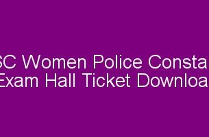 PSC Women Police Constable Exam Hall ticket download