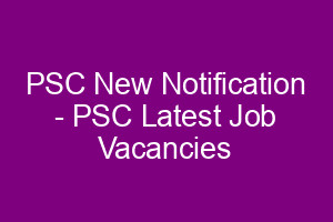 Kerala PSC Notification - Latest Job Vacancies