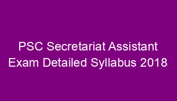 PSC Secretariat Assistant exam syllabus - Detailed syllabus
