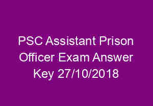 PSC Assistant [prison officer exam answer key 27/10/2018