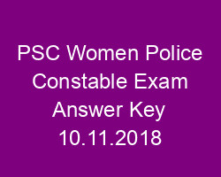 PSC Women Police Constable Exam Answer Key 10/11/2018