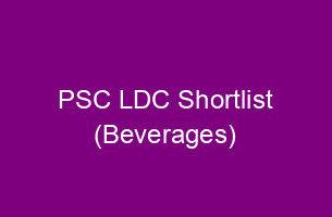 PSC Beverages LDC Shortlist published - 561/2014