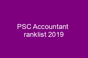 PSC Company Accountant ranklist 2019