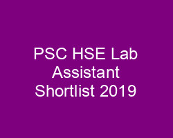 PSC HSE Lab Assistant Shortlist 2019